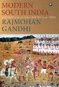 MODERN SOUTH INDIA-A History from the 17th Century to our Times