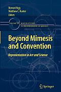 Beyond Mimesis and Convention: Representation in Art and Science