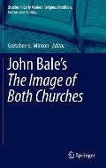 John Bale's 'the Image of Both Churches'