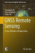 Gnss Remote Sensing: Theory, Methods and Applications