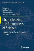 Characterizing the Robustness of Science: After the Practice Turn in Philosophy of Science