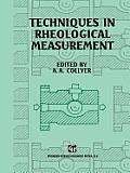 Techniques in Rheological Measurement