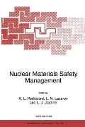 Nuclear Materials Safety Management