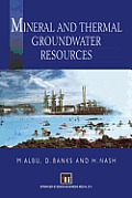 Mineral and Thermal Groundwater Resources
