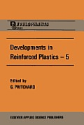 Developments in Reinforced Plastics--5: Processing and Fabrication