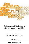 Science and Technology of the Undercooled Melt: Rapid Solidification Materials and Technologies