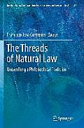 The Threads of Natural Law: Unravelling a Philosophical Tradition