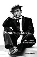 Forever Buster: The Films of Buster Keaton