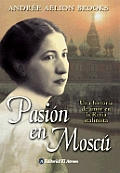Pasion En Moscu