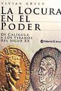 La Locura En El Poder/ Madness of Kings