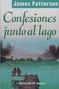 Confesiones Junto Al Lago