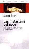 Las Metastasis del Goce