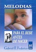 Melodias Para El Bebe Antes de Nacer