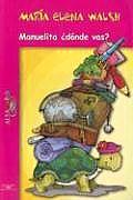 Manuelita, ?Donde Vas? (Large Print)