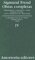 Obras Completas - Tomo IV Interpretacion de Los Suenos I: La Interpretacic