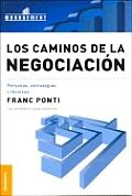 Los Caminos de La Negociacion