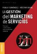 La Gestion del Marketing de Servicios