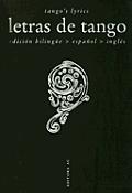 Letras de Tango. Tangob4s Lyrics