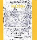 Helsinki - Birth of the Classic Capital, 1550-1850