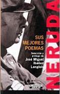 Sus Mejores Poemas Neruda