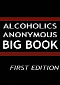 Alcoholics Anonymous Big Book First Edition