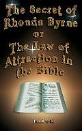 The Secret of Rhonda Byrne or the Law of Attraction in the Bible
