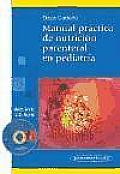 Manual Practico de Nutricion Parenteral En Pediatria