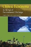 Chinese Ecocinema: In the Age of Environmental Challenge
