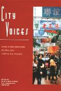 City Voices: Hong Kong Writing in English, 1945 to the Present