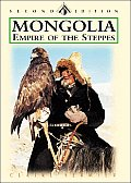 Mongolia: Empire of the Steppes: Land of Genghis Khan (Odyssey Mongolia)