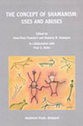 The Concept of Shamanism: Use and Abuses - Bibliotheca Shamanistica 10