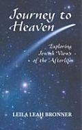 Journey to Heaven: Exploring Jewish Views of the Afterlife