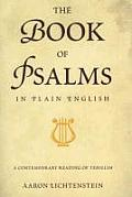 The Book of Psalms in Plain English: A Contemporary Reading of Tehillim