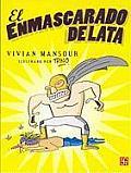 El Enmascarado De Lata/the Man With the Tin Mask