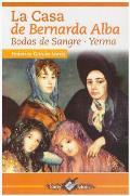 La Casa de Bernarda Alba: Bodas de Sangre . Yerma