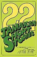 22 Jamaican Short Stories: A Selection of Prizewinning Short Stories