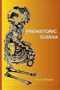 Prehistoric Guiana
