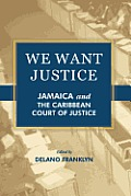 We Want Justice Jamaica & The Caribbean