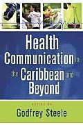 Health Communication in the Caribbean and Beyond: A Reader