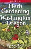 Herb Gardening For Washington & Oregon