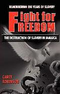 Fight for Freedom: The Destruction of Slavery in Jamaica