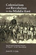 Colonialism & Revolution in the Middle East
