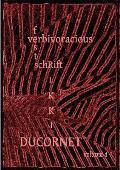 Verbivoracious Festschrift Volume 4: Rikki Ducornet