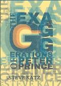 The Exagggerations of Peter Prince