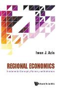 Regional Economics: Fundamental Concepts, Policies, and Institutions