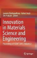 Innovation in Materials Science and Engineering: Proceedings of Icemit 2017, Volume 2
