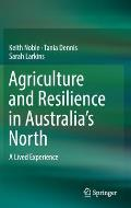 Agriculture and Resilience in Australia's North: A Lived Experience
