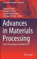 Advances in Materials Processing: Select Proceedings of Icfmmp 2019