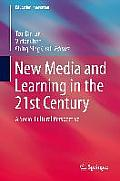 New Media and Learning in the 21st Century: A Socio-Cultural Perspective
