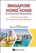 Singapore and Hong Kong: Comparative Perspectives on the 20th Anniversary of Hong Kong's Handover to China